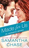 img - for Made for Us (The Shaughnessy Brothers) book / textbook / text book