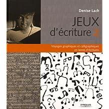 JEUX D'ÉCRITURE 2