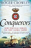 img - for Conquerors: How Portugal Forged The First Global Empire book / textbook / text book