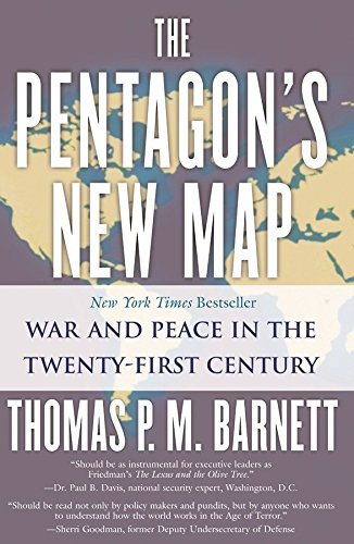 The Pentagon's New Map: War and Peace in the Twenty-First...