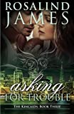 Asking for Trouble: The Kincaids Book Three