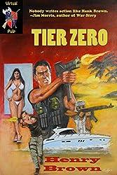 Tier Zero (Rocco's Retreads Book 2)