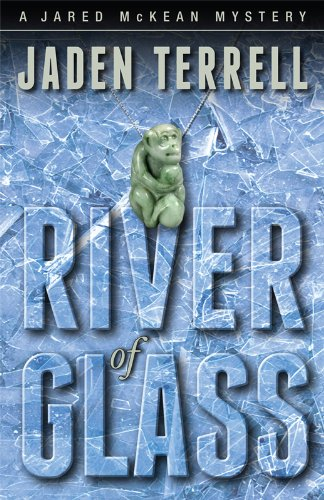 River of Glass (Jared Mckean Mystery) ebook