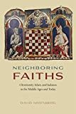Neighboring Faiths: Christianity, Islam, and