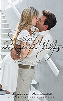 Sleeping through the Beauty (Once Upon a Modern Time Book 3) by [Puckett, Regina]