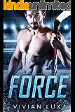 FORCE: A Bad Boy Sports Romance