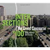 Intersections: The Grand Concourse at 100