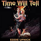 Time Will Tell | Eddie Upnick