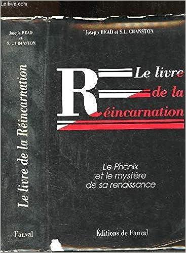 Le Livre De La Reincarnation Joseph Head S L Cranston