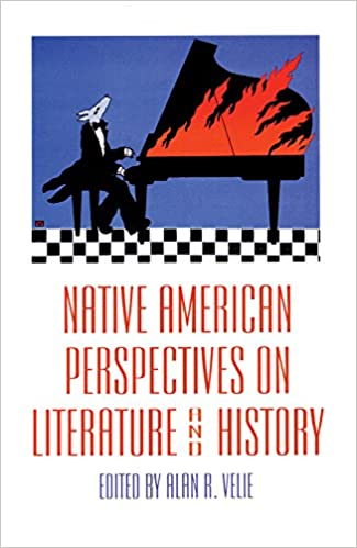 Native american perspectives on literature and history american native american perspectives on literature and history american indian literature and critical studies series colourmoves