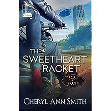 The Sweetheart Racket (Brash & Brazen)