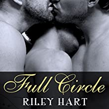 Full Circle Audiobook by Riley Hart Narrated by Jack DuPont
