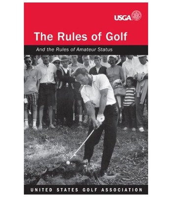 2010-2011 The Rules of Golf (And the Rules of Amateur...