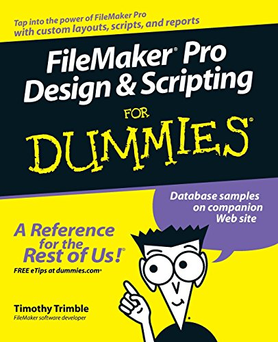Filemaker pro Design & Scripting for Dummies by imusti