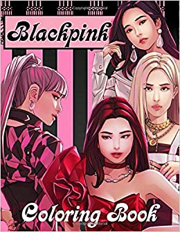 Blackpink Coloring Book 20 Hand Drawn Coloring Pages For Blackpink Fan Amazon De Chan Hee Park Fremdsprachige Bucher