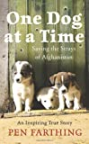 One Dog at a Time, Pen Farthing, 0312607741
