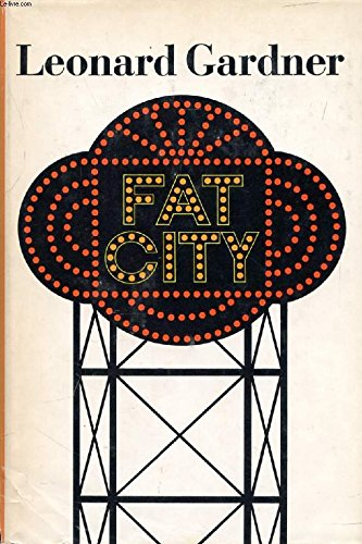 Fat City, Gardner, Leonard