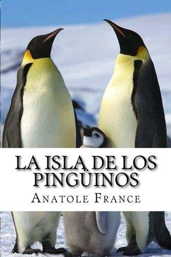 La isla de los pingüinos (Spanish Edition): Amazon.es: France, Anatole: Libros