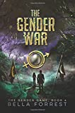 The Gender Game 4: The Gender War (Volume 4)