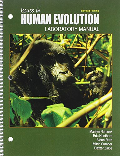 Issues in Human Evolution Lab Manual