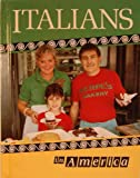 The Italians in America, Ronald P. Grossman, 0822502445