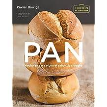 Pan (edición actualizada 2018) / Bread. 2018 Updated Edition (Spanish Edition)