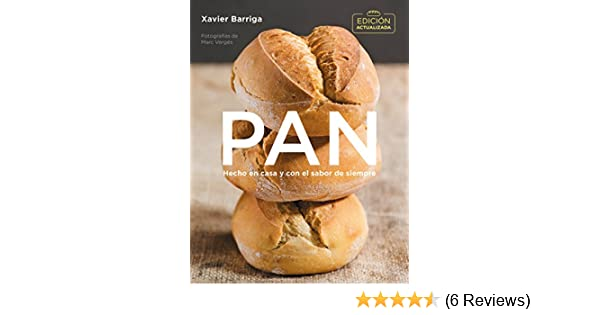Pan (edición actualizada 2018) / Bread. 2018 Updated Edition ...
