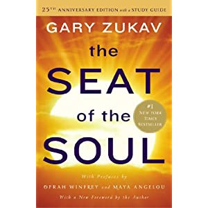 Ratings and reviews for The Seat of the Soul: 25th Anniversary Edition with a Study Guide