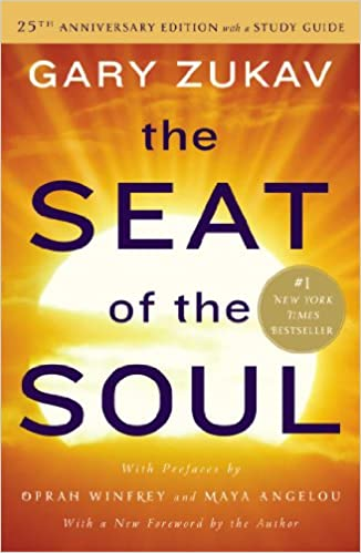 image for The Seat of the Soul: 25th Anniversary Edition with a Study Guide