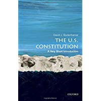 The U.S. Constitution: A Very Short Introduction (Very Short Introductions)