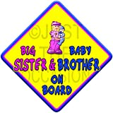 (SUN) BIG SISTER + BABY BROTHER ON BOARD (like baby on board sign) Non Personalised novelty baby on board car window sign.