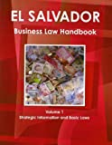 El Salvador Business Law Handbook, IBP USA, 1438769776