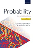 img - for Probability: An Introduction 2nd edition by Grimmett, Geoffrey, Welsh, Dominic (2014) Paperback book / textbook / text book