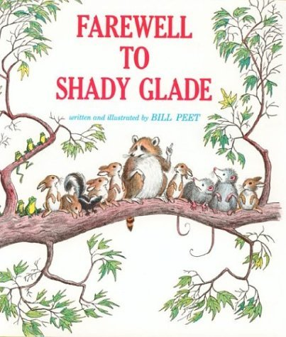 By Bill Peet - Farewell to Shady Glade (1966-09-24) - Shopping Glades