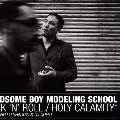 Rock 'n' Roll / Holy Calamity (Handsome Boy Modeling School Rock And Roll)