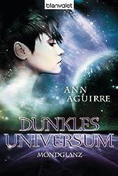 Dunkles Universum 3: Mondglanz