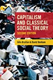 Capitalism and Classical Social Theory, Second Edition 2nd Edition