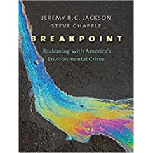 Breakpoint: Reckoning with Americas Environmental Crises