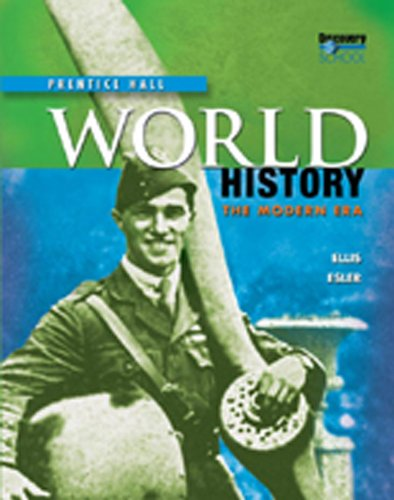 World History: The Modern Era (World History The Modern Era Ellis Esler)