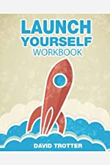 Launch Yourself Workbook: Creating a New Normal One Intention at a Time Paperback