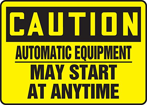 May Start At Anytime 10X14 .125 Polycarbonate Sign (Danger Automatic Start Equipment)