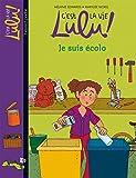 C'est la vie Lulu, Tome 23: Je suis écolo