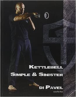 F. Zonin - Kettlebell. Simple & Sinister. Ediz. Italiana