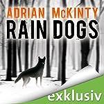 Rain Dogs (Sean Duffy 5) | Adrian McKinty