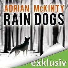Rain Dogs (Sean Duffy 5) Audiobook by Adrian McKinty Narrated by Peter Lontzek
