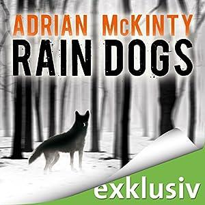 Rain Dogs (Sean Duffy 5) Hörbuch