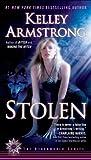 Stolen, Kelley Armstrong, 0452296668