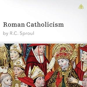 Roman Catholicism Audiobook