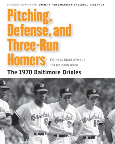Homer Baseball (Pitching, Defense, and Three-Run Homers: The 1970 Baltimore Orioles (Memorable Teams in Baseball History))