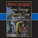 Seven Strange & Ghostly Tales Audiobook by Brian Jacques Narrated by Brian Jacques